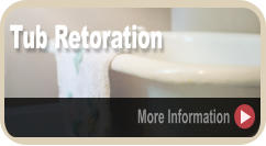 Tub Retoration More Information