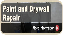 Paint and Drywall Repair  More Information More Information